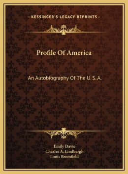 Profile Of America: An Autobiography Of The U. S. A.