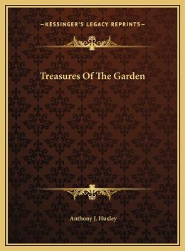 Treasures Of The Garden