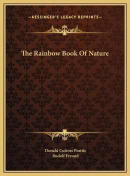 The Rainbow Book of Nature the Rainbow Book of Nature