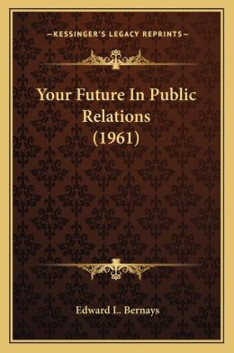 Your Future In Public Relations (1961)