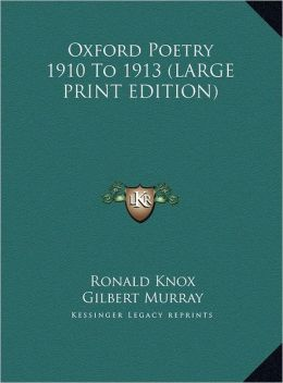 Oxford Poetry 1910 to 1913