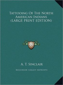 Tattooing of the North American Indians