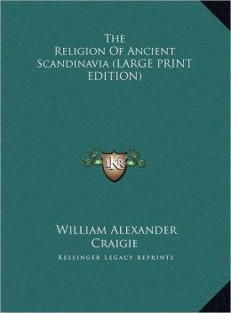 The Religion of Ancient Scandinavia
