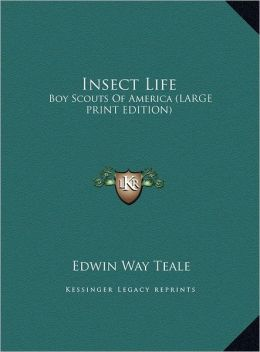 Insect Life: Boy Scouts of America (Large Print Edition)