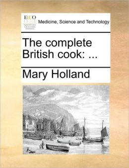 The complete British cook: ...