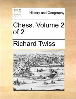Chess. Volume 2 of 2