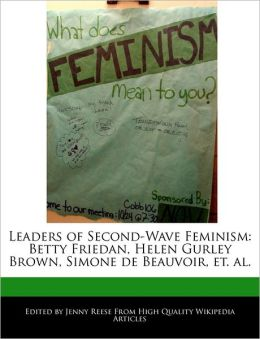 Leaders Of Second-Wave Feminism