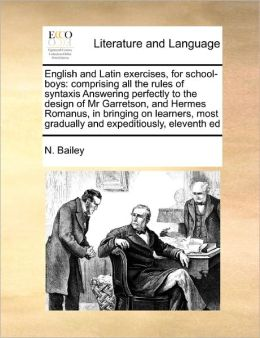 English And Latin Exercises, For School-Boys