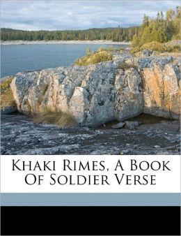 Khaki Rimes, A Book Of Soldier Verse