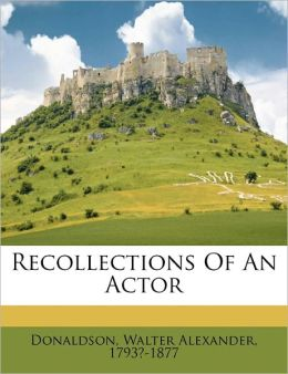 Recollections Of An Actor