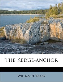 The Kedge-anchor