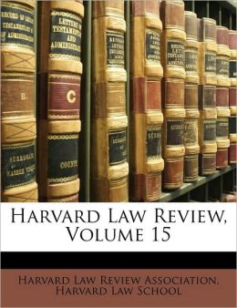 Harvard Law Review, Volume 15