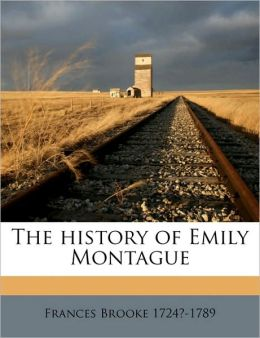 The history of Emily Montague Volume 2
