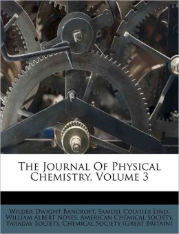 The Journal Of Physical Chemistry, Volume 3