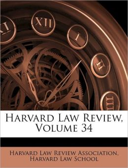 Harvard Law Review, Volume 34