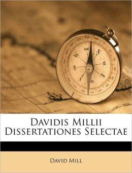 Davidis Millii Dissertationes Selectae