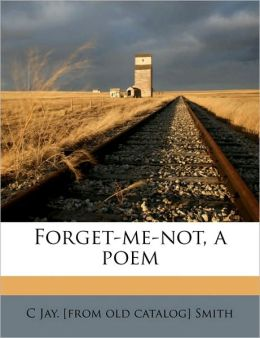 Forget-me-not, a poem