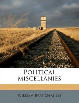Political Miscellanies