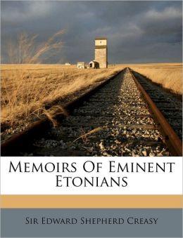Memoirs of Eminent Etonians
