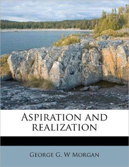 Aspiration And Realization