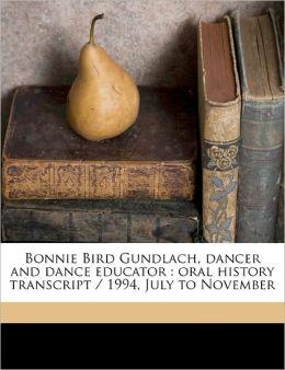Bonnie Bird Gundlach, Dancer And Dance Educator