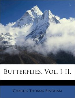Butterflies. Vol. I-Ii.