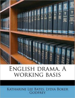 English drama. A working basis