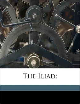 The Iliad;