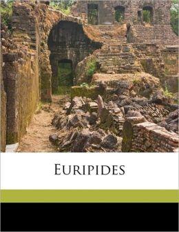 Euripides Volume 1