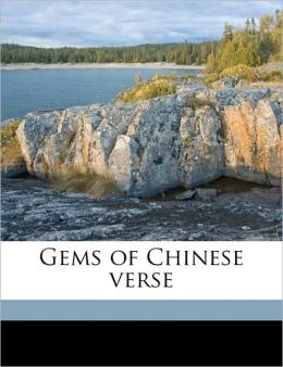 Gems Of Chinese Verse