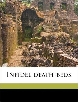 Infidel death-beds