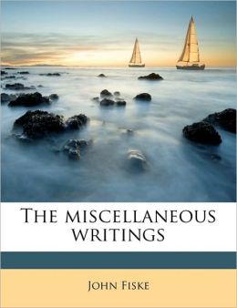 The miscellaneous writings Volume 2