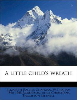 A Little Child's Wreath