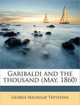 Garibaldi and the thousand (May, 1860)