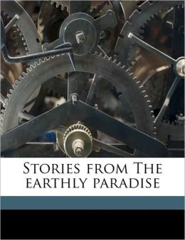 Stories from The earthly paradise