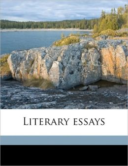 Literary essays Volume 3