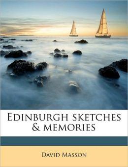 Edinburgh sketches & memories