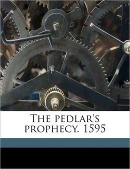 The pedlar's prophecy. 1595