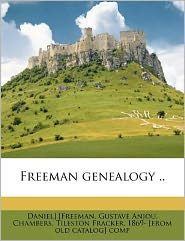 Freeman genealogy ..