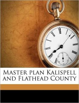 Master plan Kalispell and Flathead County