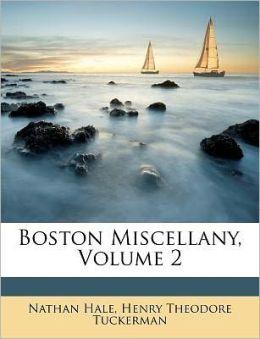 Boston Miscellany, Volume 2