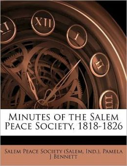 Minutes of the Salem Peace Society, 1818-1826
