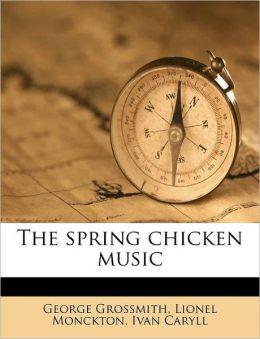 The spring chicken music