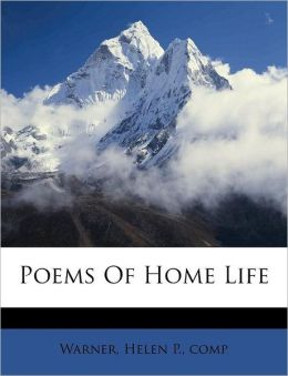 Poems Of Home Life
