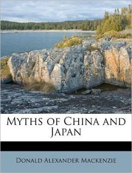 Myths of China and Japan