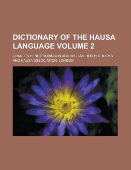Dictionary of the Hausa language Volume 2