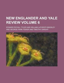 New Englander and Yale review Volume 6