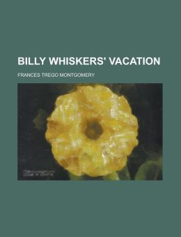 Billy Whiskers' Vacation