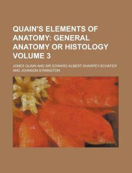 Quain's Elements of Anatomy Volume 3
