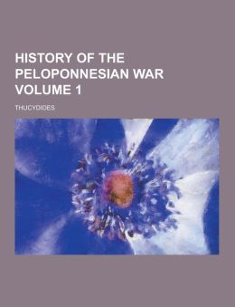 History of the Peloponnesian War Volume 1